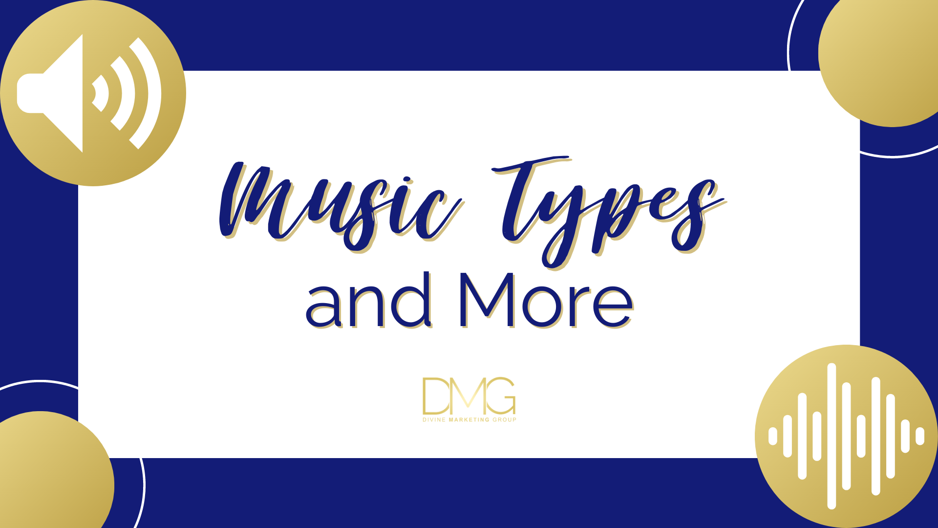 Music Types and More
