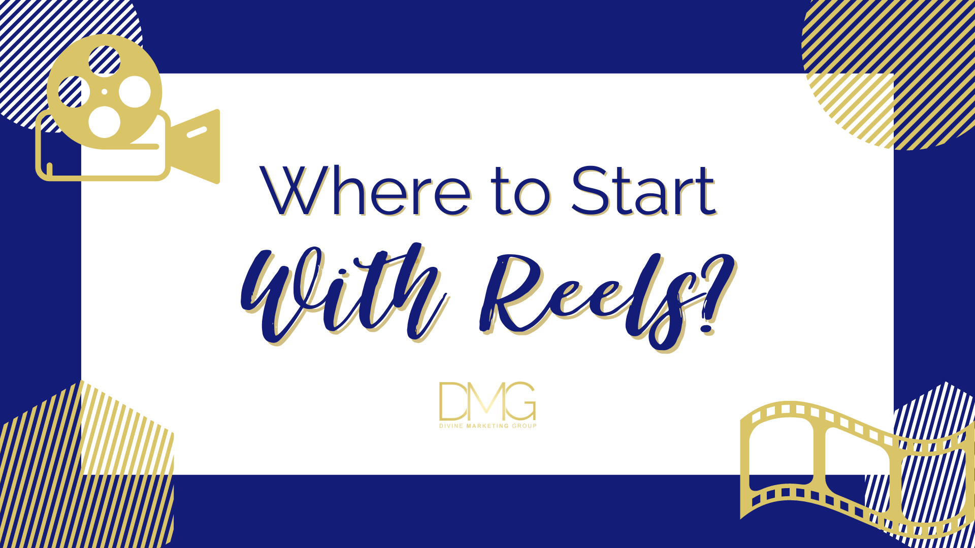 Where to Start with Reels